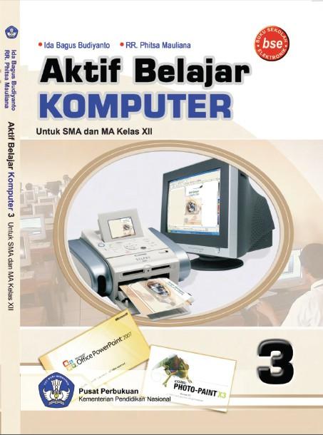 Aktif Belajar Komputer Untuk SMA Kelas XII | Toko Buku 2012
